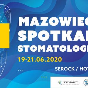 VI Mazowieckie Spotkania Stomatologiczne 2020